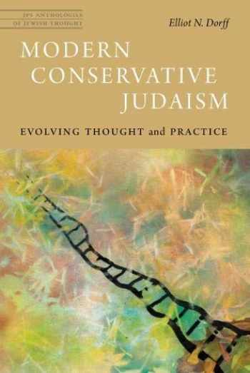9780827613102-0827613105-Modern Conservative Judaism: Evolving Thought and Practice (JPS Anthologies of Jewish Thought)