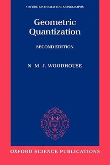 9780198502708-0198502702-Geometric Quantization (Oxford Mathematical Monographs)