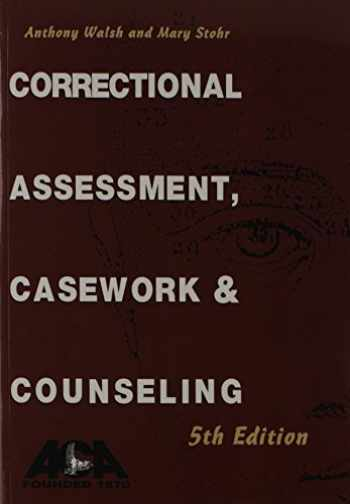 9781569913079-1569913072-Correctional Assessment, Casework and Counseling