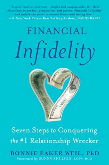 9780452289994-0452289998-Financial Infidelity: Seven Steps to Conquering the #1 Relationship Wrecker