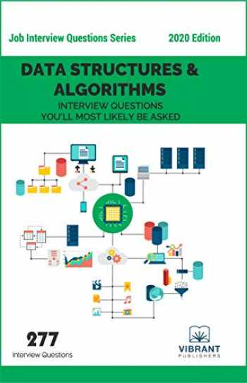 9781946383068-1946383066-Data Structures & Algorithms Interview Questions You'll Most Likely Be Asked (Job Interview Questions Series)