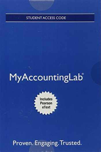 9780134161648-0134161645-Mylab Accounting with Pearson Etext -- Access Card -- For Managerial Accounting (My Accounting Lab)