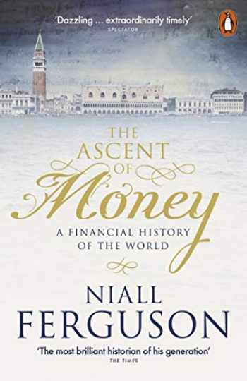 9780141990262-0141990260-The Ascent of Money: A Financial History of the World