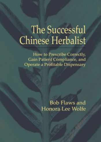 9781891845291-1891845292-The Successful Chinese Herbalist