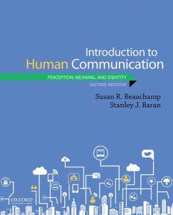 9780190918767-0190918764-Introduction to Human Communication: Perception, Meaning, and Identity