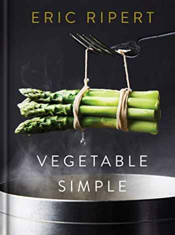 9780593132487-0593132483-Vegetable Simple: A Cookbook