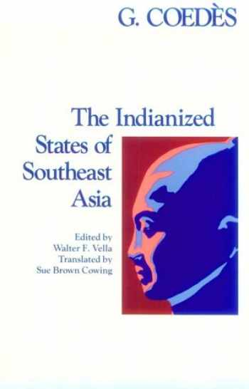 9780824803681-082480368X-The Indianized States of Southeast Asia