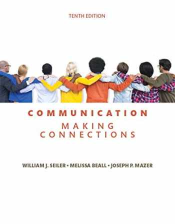 9780134184975-0134184971-Communication: Making Connections (10th Edition)