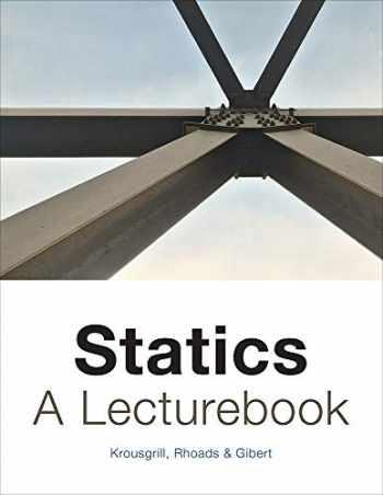 9781593999018-1593999011-Statics: A Lecturebook