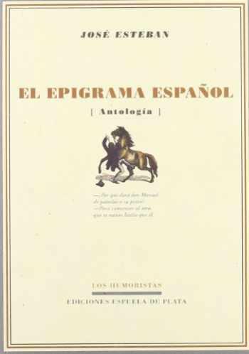 9788496956254-8496956253-El epigrama español (Los Humoristas) (Spanish Edition)