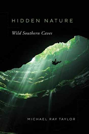 9780826501028-0826501028-Hidden Nature: Wild Southern Caves