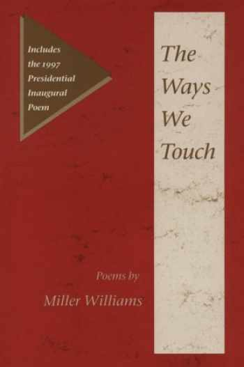 9780252023620-0252023625-THE WAYS WE TOUCH: POEMS (Illinois Poetry (Hardcover))
