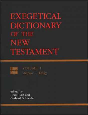9780802824097-0802824099-Exegetical Dictionary of the New Testament, Vol. 1 (English, Ancient Greek and Ancient Greek Edition)