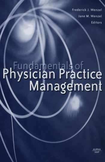 9781567932461-1567932460-Fundamentals of Physician Practice Management