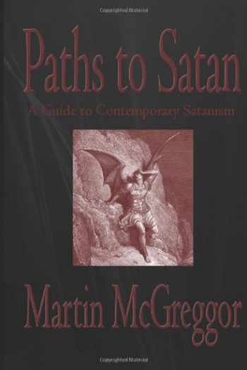 9781481243001-1481243004-Paths to Satan: A Guide to Contemporary Satanism