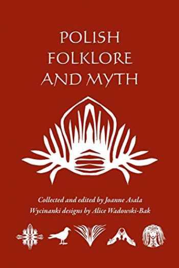 9781572160897-1572160896-Polish Folklore and Myth
