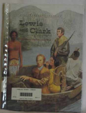 9780791017500-0791017508-Lewis and Clark: Explorers of the American West (Junior World Biographies)