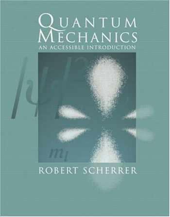 9780805387162-0805387161-Quantum Mechanics: An Accessible  Introduction