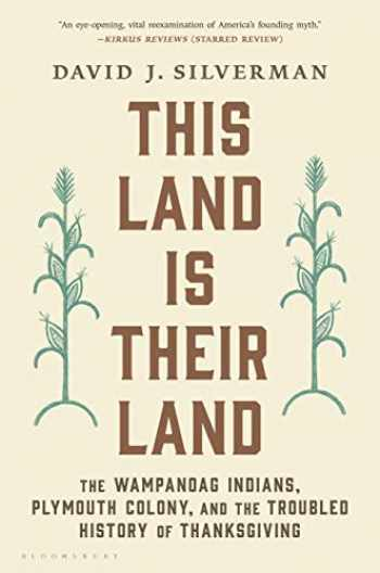 9781632869258-163286925X-This Land Is Their Land: The Wampanoag Indians, Plymouth Colony, and the Troubled History of Thanksgiving