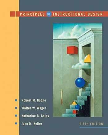 9780534582845-0534582842-Principles of Instructional Design