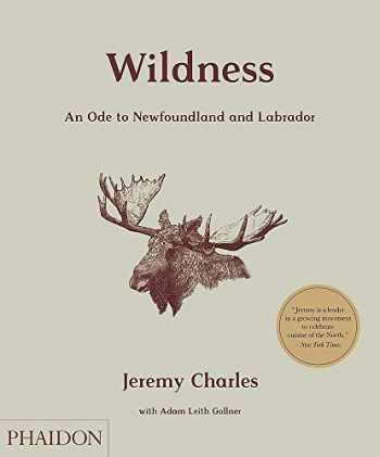9780714878232-0714878235-Wildness: An Ode to Newfoundland and Labrador