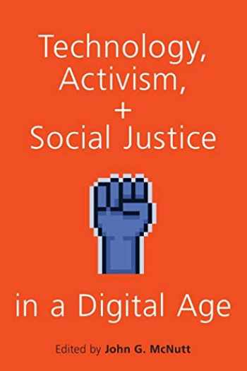 9780190903992-0190903996-Technology, Activism, and Social Justice in a Digital Age