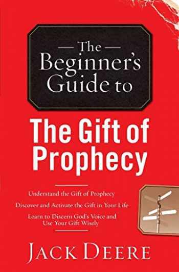 9780800796433-0800796438-The Beginner's Guide to the Gift of Prophecy (Beginner's Guides (Servant)) by Jack Deere (1-Jan-2001) Paperback