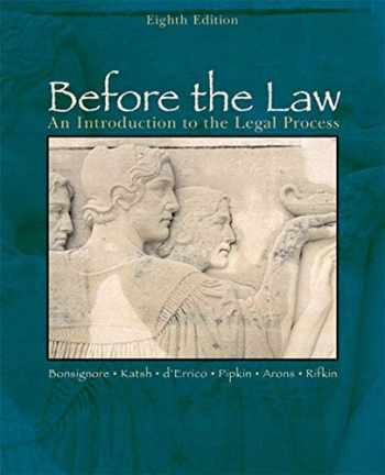 9780618503452-0618503455-Before the Law: An Introduction to the Legal Process