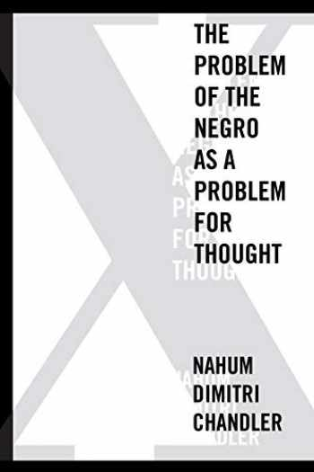9780823254071-0823254070-X―The Problem of the Negro as a Problem for Thought (American Philosophy)