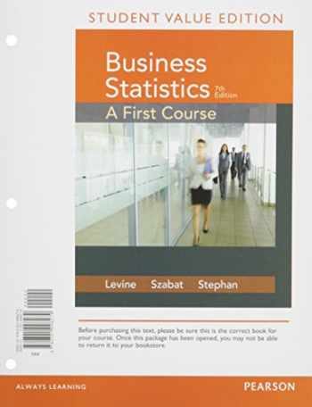 9780134268149-0134268148-Business Statistics: A First Course Student Value Edition plus MyLab Statistics with Pearson eText -- Access Card Package (7th Edition)