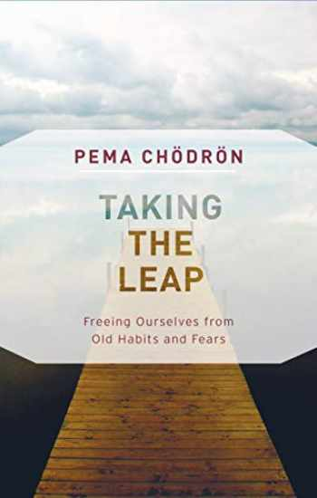 9781611806830-1611806836-Taking the Leap: Freeing Ourselves from Old Habits and Fears