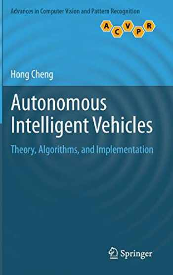 9781447122791-1447122798-Autonomous Intelligent Vehicles: Theory, Algorithms, and Implementation (Advances in Computer Vision and Pattern Recognition)