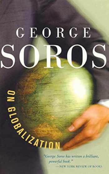 9781586482787-1586482785-George Soros On Globalization
