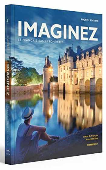 9781543305463-1543305466-Imaginez, 4th Edition, Student Textbook Supersite Plus Code (18-month access) Student Activities Manual