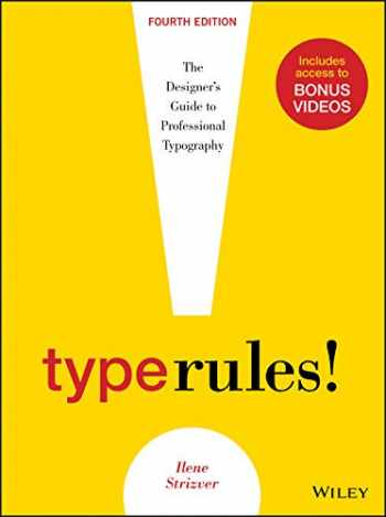 9781118454053-1118454057-Type Rules: The Designer's Guide to Professional Typography