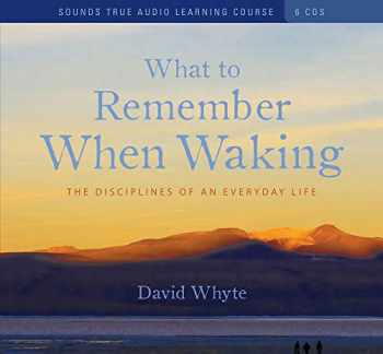 9781591797722-1591797721-What to Remember When Waking: The Disciplines of an Everyday Life