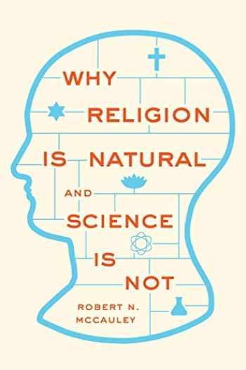 9780199341542-0199341540-Why Religion is Natural and Science is Not
