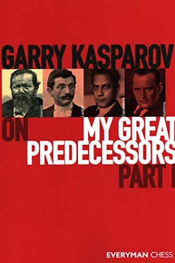 9781781945155-1781945152-Garry Kasparov on My Great Predecessors, Part 1: Part 1