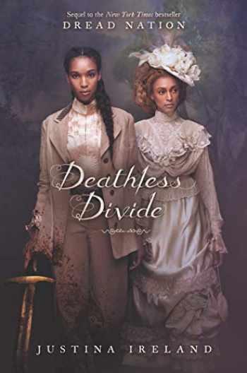 9780062570635-0062570633-Deathless Divide (Dread Nation)
