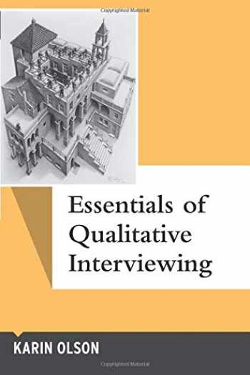9781598745955-1598745956-Essentials of Qualitative Interviewing (Qualitative Essentials)