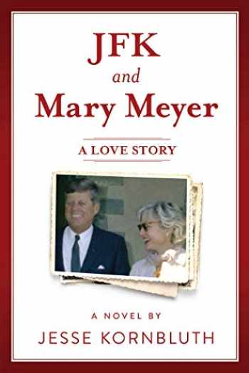 9781510759152-1510759158-JFK and Mary Meyer: A Love Story