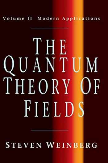 9780521550024-0521550025-The Quantum Theory of Fields, Vol. 2: Modern Applications