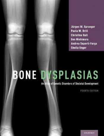 9780190626655-0190626658-Bone Dysplasias: An Atlas of Genetic Disorders of Skeletal Development