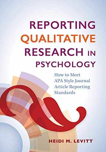 9781433830037-1433830035-Reporting Qualitative Research in Psychology: How to Meet APA Style Journal Article Reporting Standards