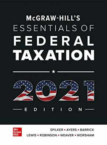 9781260432909-1260432904-McGraw-Hill's Essentials of Federal Taxation 2021 Edition