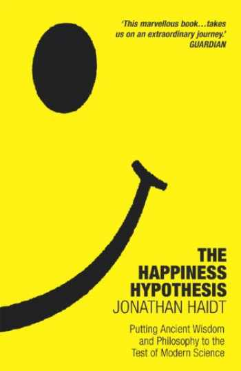 9780099478898-0099478897-The Happiness Hypothesis: Putting Ancient Wisdom and Philosophy to the Test of Modern Science