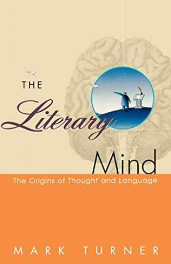 9780195126679-019512667X-The Literary Mind: The Origins of Thought and Language