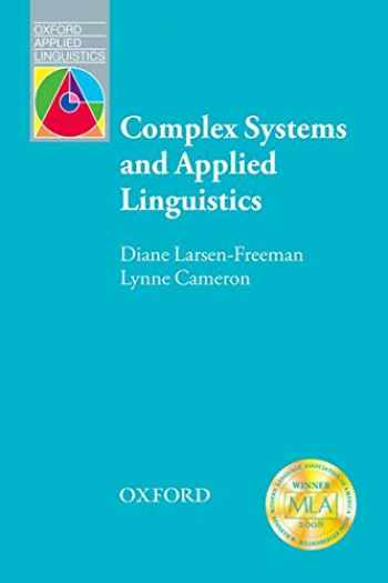 9780194422444-0194422445-Complex Systems and Applied Linguistics (Oxford Applied Linguistics)