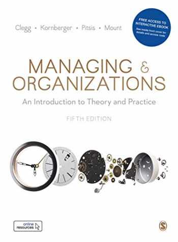 9781526487964-1526487969-Managing and Organizations Paperback with Interactive eBook: An Introduction to Theory and Practice