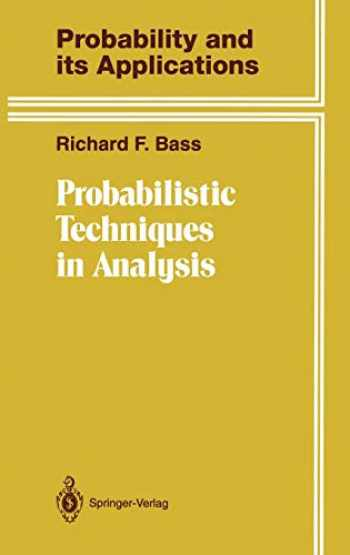 9780387943879-0387943870-Probabilistic Techniques in Analysis (Probability and Its Applications)